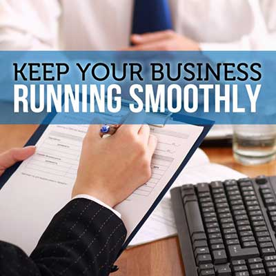 keep your business running smoothly